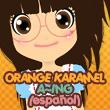 Orange Caramel - A~ing (fandub español)