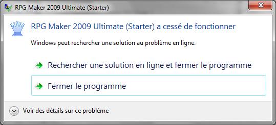 [Résolu]RPG Maker 2009- message d'erreur Agronodon-2637f90